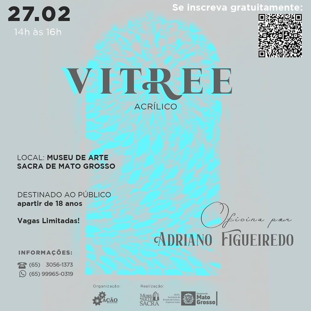Oficina: Vitree Acrílico por Adriano Figueiredo